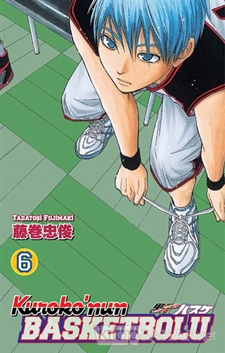 Kuroko'nun Basketbolu 6 - Tadatoşi Fujimaki | Yeni ve İkinci El Ucuz K