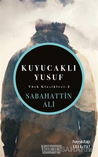 Kuyucaklı Yusuf - Sabahattin Ali | Yeni ve İkinci El Ucuz Kitabın Adre
