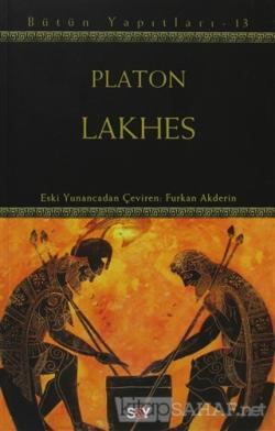 Lakhes - Platon (Eflatun) | Yeni ve İkinci El Ucuz Kitabın Adresi