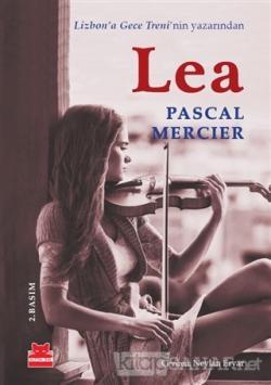 Lea - Pascal Mercier   Yeni ve İkinci El Ucuz Kitabın Adresi