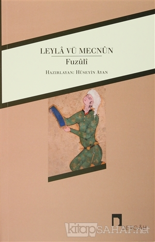 Leyla vü Mecnun - Fuzûlî- | Yeni ve İkinci El Ucuz Kitabın Adresi