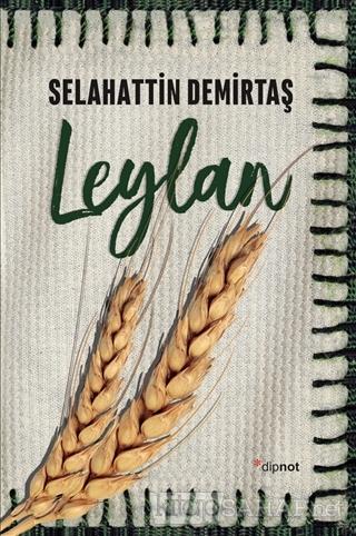 Leylan - Selahattin Demirtaş | Yeni ve İkinci El Ucuz Kitabın Adresi
