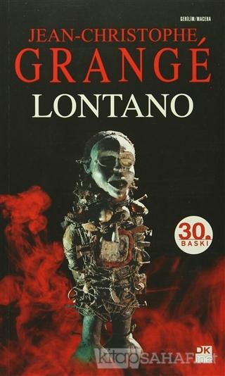 Lontano - Jean-Christophe Grange- | Yeni ve İkinci El Ucuz Kitabın Adr