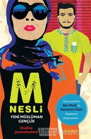 M Nesli: Yeni Müslüman Gençlik - Shelina Janmohamed-   Yeni ve İkinci