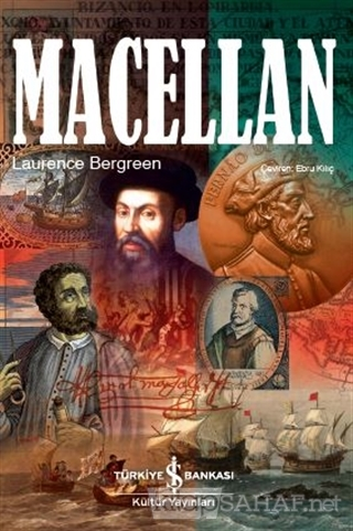 Macellan (Ciltli) - Laurence Bergreen | Yeni ve İkinci El Ucuz Kitabın