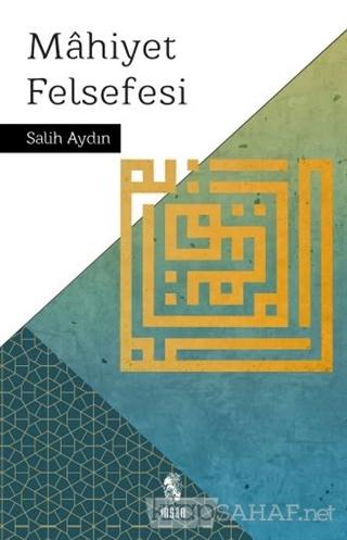Mahiyet Felsefesi - Salih Aydın   Yeni ve İkinci El Ucuz Kitabın Adres