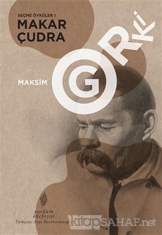 Makar Çudra - Seçme Öyküler 1 - Maksim Gorki | Yeni ve İkinci El Ucuz