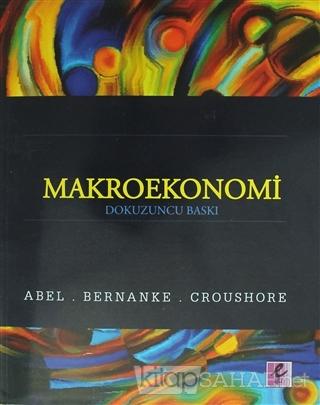 Makroekonomi - Andrew B. Abel | Yeni ve İkinci El Ucuz Kitabın Adresi