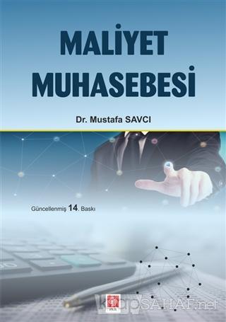 Maliyet Muhasebesi (Mustafa Savcı) - Mustafa Savcı- | Yeni ve İkinci E