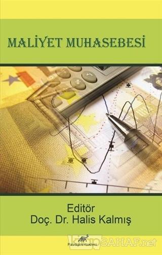 Maliyet Muhasebesi - Halis Kalmış | Yeni ve İkinci El Ucuz Kitabın Adr