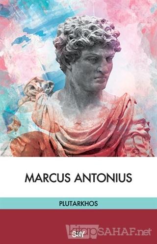 Marcus Antonius - Mestrius Plutarkhos-   Yeni ve İkinci El Ucuz Kitabı