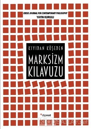 Marksizm Kılavuzu - Kolektif | Yeni ve İkinci El Ucuz Kitabın Adresi