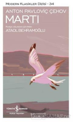 Martı - Anton Pavloviç Çehov | Yeni ve İkinci El Ucuz Kitabın Adresi