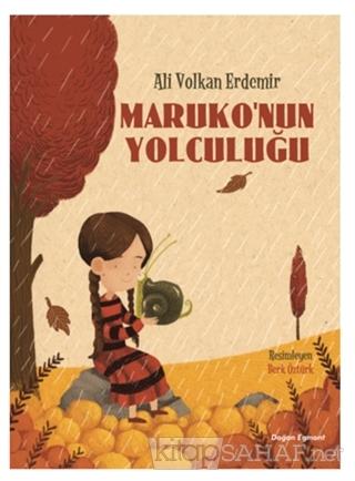 Maruko'nun Yolculuğu - Ali Volkan Erdemir | Yeni ve İkinci El Ucuz Kit