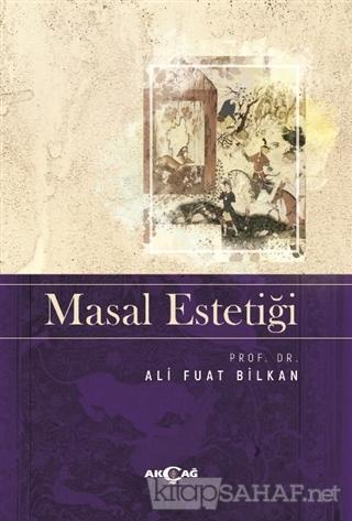 Masal Estetiği - Ali Fuat Bilkan   Yeni ve İkinci El Ucuz Kitabın Adre