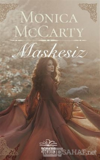 Maskesiz - Monica Mccarty | Yeni ve İkinci El Ucuz Kitabın Adresi