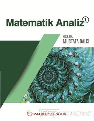 Matematik Analiz 1 - Mustafa Balcı | Yeni ve İkinci El Ucuz Kitabın Ad