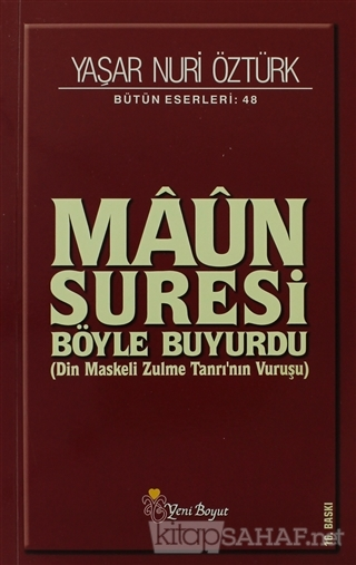 Maun Suresi Bütün Eserleri: 48 - Yaşar Nuri Öztürk | Yeni ve İkinci El