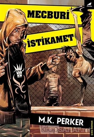 Mecburi İstikamet - Mustafa Kutlukhan Perker | Yeni ve İkinci El Ucuz