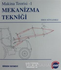 Mekanizma Tekniği - Eres Söylemez | Yeni ve İkinci El Ucuz Kitabın Adr