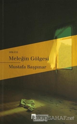 Meleğin Gölgesi - Mustafa Başpınar- | Yeni ve İkinci El Ucuz Kitabın A