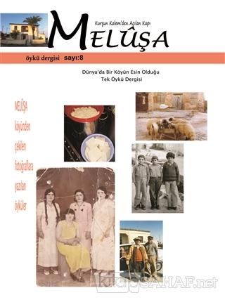 Meluşa Öykü Dergisi Sayı: 8 Ekim - Kasım - Aralık Sayısı 2019 - Kolekt