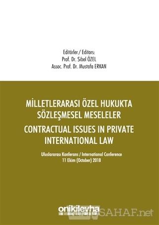 Milletlerarası Özel Hukukta Sözleşmesel Meseleler - Contractual Issues