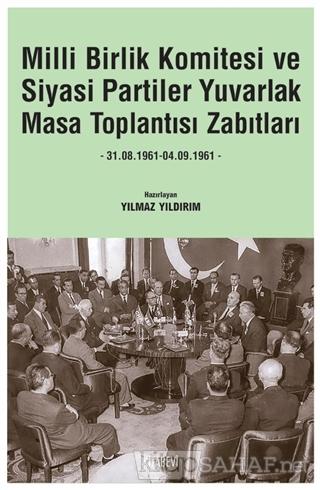 Milli Birlik Komitesi ve Siyasi Partiler Yuvarlak Masa Toplantısı Zabı