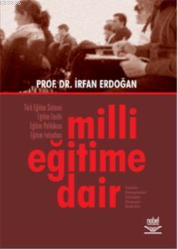 Milli Eğitime Dair - İrfan Erdoğan | Yeni ve İkinci El Ucuz Kitabın Ad