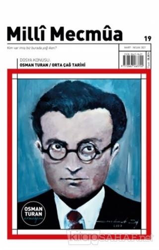 Milli Mecmua Dergisi Sayı: 19 Mart - Nisan 2021 - Kolektif | Yeni ve İ