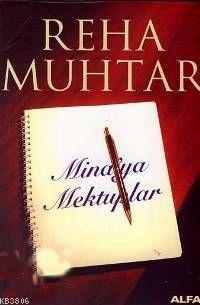 Mina'ya Mektuplar - Reha Muhtar- | Yeni ve İkinci El Ucuz Kitabın Adre