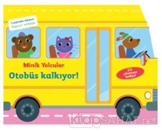Minik Yolcular - Otobüs Kalkıyor! - Kolektif   Yeni ve İkinci El Ucuz