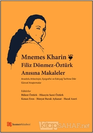 Mnemes Kharin: Filiz Dönmez-Öztürk Anısına Makaleler - Kolektif | Yeni