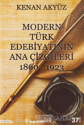 Modern Türk Edebiyatının Ana Çizgileri - Kenan Akyüz   Yeni ve İkinci