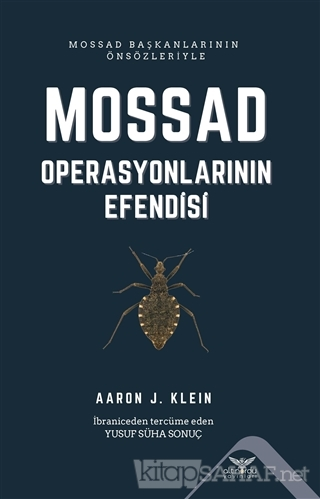 Mossad - Operasyonlarının Efendisi - Aaron J. Klein | Yeni ve İkinci E