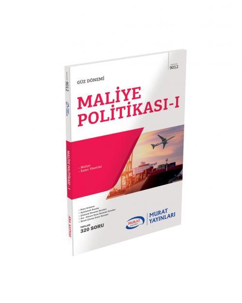 9012 - Maliye Politikası-I - | Yeni ve İkinci El Ucuz Kitabın Adresi