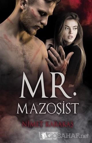 Mr. Mazoşist - Nimet Karakaş- | Yeni ve İkinci El Ucuz Kitabın Adresi