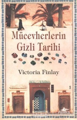Mücevherlerin Gizli Tarihi - Victoria Finlay- | Yeni ve İkinci El Ucuz