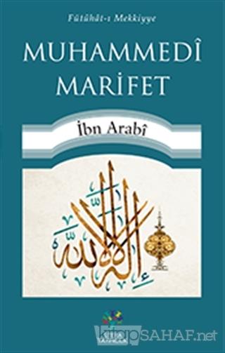 Muhammedi Marifet - Muhyiddin İbn Arabi-   Yeni ve İkinci El Ucuz Kita
