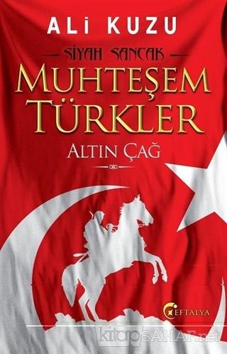 Muhteşem Türkler - Ali Kuzu- | Yeni ve İkinci El Ucuz Kitabın Adresi