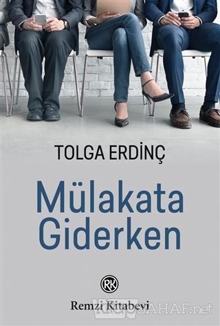 Mülakata Giderken - Tolga Erdinç | Yeni ve İkinci El Ucuz Kitabın Adre
