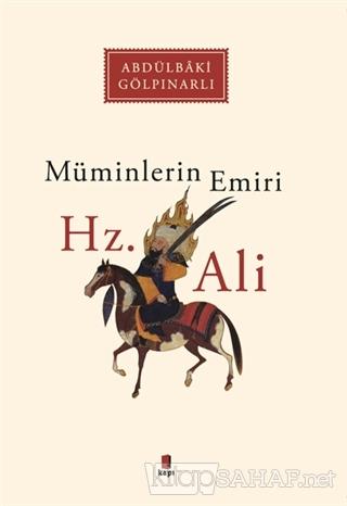 Müminlerin Emiri Hz. Ali - Abdülbaki Gölpınarlı   Yeni ve İkinci El Uc