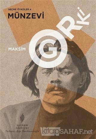 Münzevi - Seçme Öyküler 4 - Maksim Gorki | Yeni ve İkinci El Ucuz Kita
