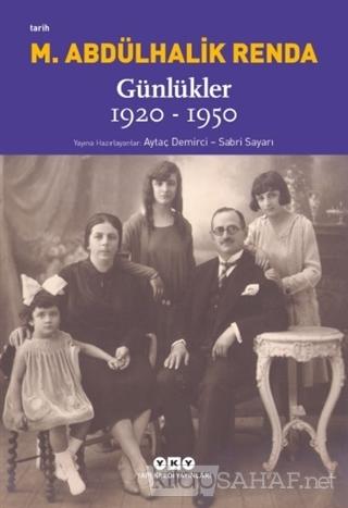 Mustafa Abdülhalik Renda Günlükler 1920-1950 - Aytaç Demirci | Yeni ve