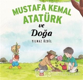 Mustafa Kemal Atatürk ve Doğa - Yılmaz Özdil   Yeni ve İkinci El Ucuz