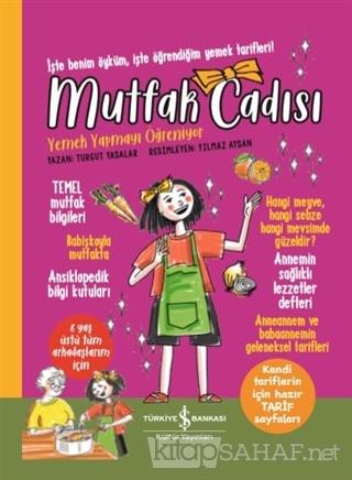 Mutfak Cadısı Yemek Yapmayı Öğreniyor (Ciltli) - Turgut Yasalar | Yeni