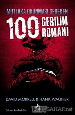 Mutlaka Okunması Gereken 100 Gerilim Romanı - David Morrell   Yeni ve