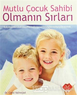 Mutlu Çocuk Sahibi Olmanın Sırları - Carol Valinejad | Yeni ve İkinci