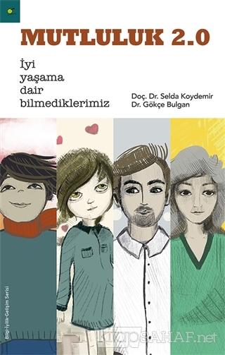 Mutluluk 2.0 - Selda Koydemir- | Yeni ve İkinci El Ucuz Kitabın Adresi