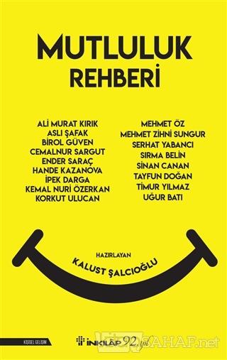 Mutluluk Rehberi - Kalust Şalcıoğlu | Yeni ve İkinci El Ucuz Kitabın A